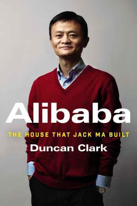 Book: Harper Collins Publisher Alibaba: The House That Jack Ma Built
