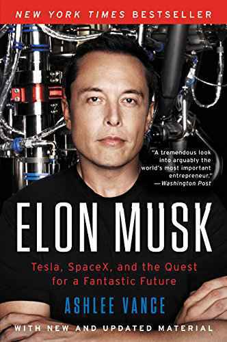 Book: Harper Collins Publisher Elon Musk: Tesla, Spacex, and the Quest for a Fantastic Future